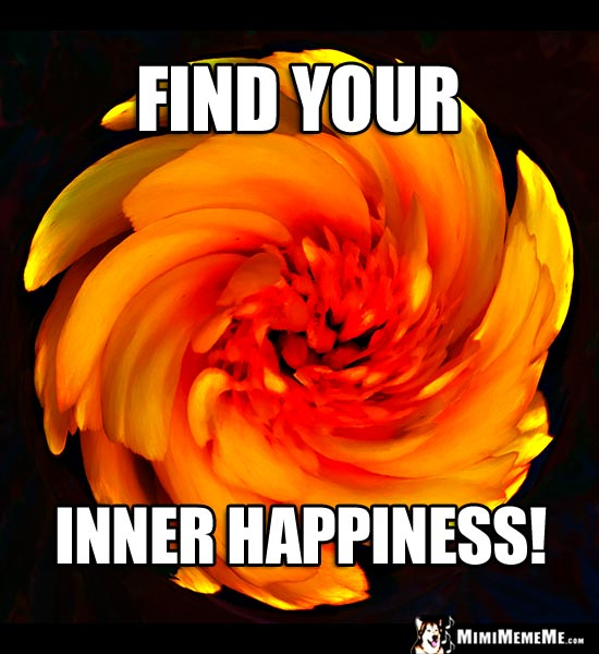 Swirling Flower Saying: Find Your Inner Happiness!